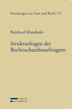 Strukturfragen der Rechtsschutzbeauftragten von Klaushofer,  Reinhard, Raschauer,  Bernhard