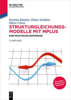 Strukturgleichungsmodelle mit Mplus von Christ,  Oliver, Kleinke,  Kristian, Schlüter,  Elmar