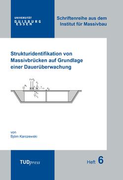 Strukturidentifikation von Massivbrücken auf Grundlage einer Dauerüberwachung von Björn,  Karczewski