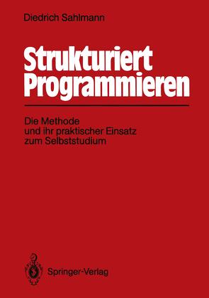 Strukturiert Programmieren von Sahlmann,  Diedrich