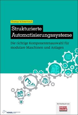 Strukturierte Automatisierungssysteme von Schmertosch,  Thomas