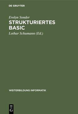 Strukturiertes BASIC von Schumann,  Lothar, Sonder,  Evelyn