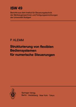 Strukturierung von flexiblen Bediensystemen für numerische Steuerungen von Klemm,  P