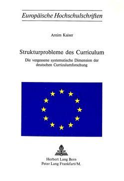 Strukturprobleme des Curriculum von Kaiser,  Arnim