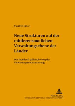 Strukturveränderungen auf der mittleren staatlichen Verwaltungsebene der Länder von Bitter,  Manfred
