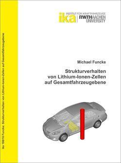 Strukturverhalten von Lithium-Ionen-Zellen auf Gesamtfahrzeugebene von Funcke,  Michael