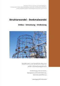 Strukturwandel – Denkmalwandel von Blokker,  Johanna, Franz,  Birgit, Scheurmann,  Ingrid