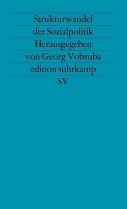 Strukturwandel der Sozialpolitik von Vobruba,  Georg