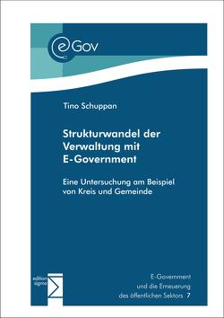 Strukturwandel der Verwaltung mit eGovernment von Schuppan,  Tino