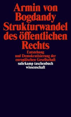Strukturwandel des öffentlichen Rechts von Bogdandy,  Armin von