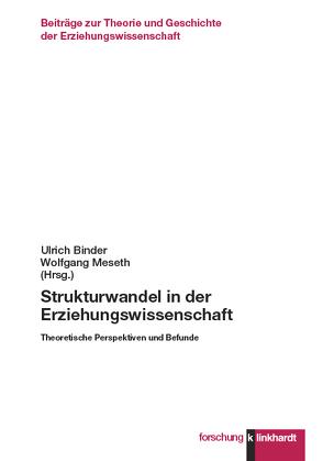 Strukturwandel in der Erziehungswissenschaft von Binder,  Ulrich, Meseth,  Wolfgang