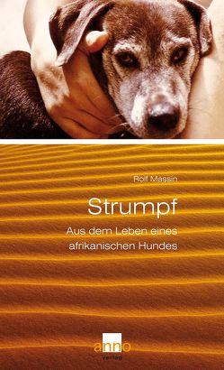 Strumpf – Aus dem Leben eines afrikanischen Hundes von Massin,  Rolf