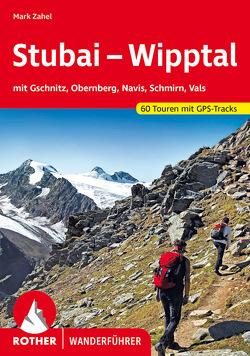 Stubai – Wipptal von Zahel,  Mark