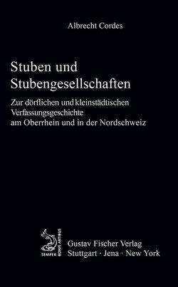Stuben und Stubengesellschaften von Cordes,  Albrecht
