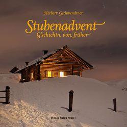 Stubenadvent von Geschwendtner,  Herbert