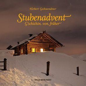 Stubenadvent von Auer,  Eva, Gschwendtner,  Herbert