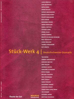 Stück-Werk 4. Deutschschweizer Dramatik von Mueller,  Harald, Sellier,  Veronika