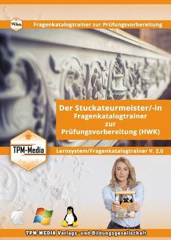 Stuckateuermeister/-in Lerntrainer mit über 1608 Lernfragen von Mueller,  Thomas