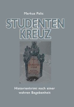 Studentenkreuz von Palic,  Markus