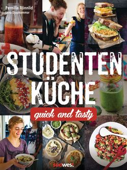 Studentenküche von Djuphammar,  Lena, Rönnlid,  Pernilla