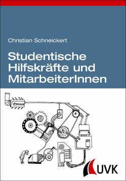 Studentische Hilfskräfte und MitarbeiterInnen von Schneickert,  Christian