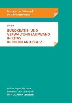 Studie – Bürokratie- und Verwaltungsaufwand in Kitas in Rheinland-Pfalz
