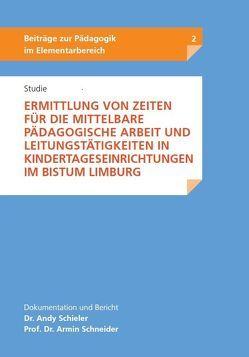 Studie – Ermittlung von Zeiten für die mittelbare pädagogische Arbeit und Leistungstätigkeiten in Kindertageseinrichtungen im Bistum Limburg