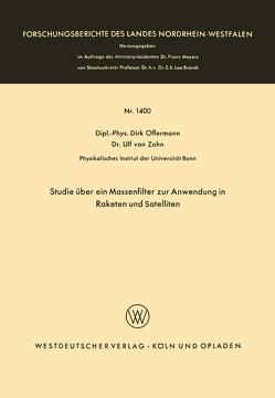 Studie über ein Massenfilter zur Anwendung in Raketen und Satelliten von Offermann,  Dirk