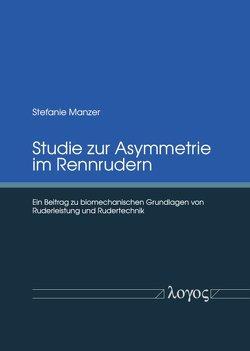Studie zur Asymmetrie im Rennrudern von Manzer,  Stefanie
