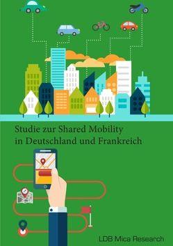 Studie zur Shared Mobility in Deutschland und Frankreich von Hardkop,  Gerrit, Paschvoß,  Caroline