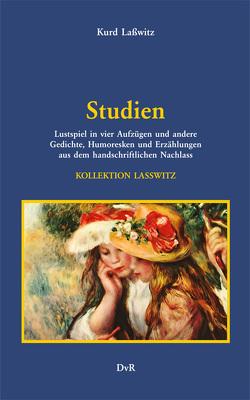 Studien von Lasswitz,  Kurd, Reeken,  von,  Dieter