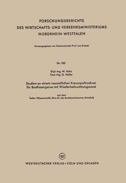 Studien an einem neuzeitlichen Kreuzspultrockner für Bastfasergarne mit Wiederbefeuchtungszone von Rohs,  Waldemar