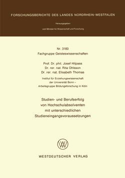 Studien- und Berufserfolg von Hochschulabsolventen mit unterschiedlichen Studieneingangsvoraussetzungen von Hitpass,  Josef