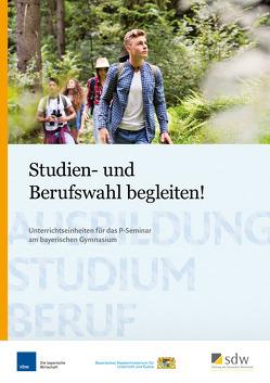 Studien- und Berufswahl begleiten! von Wittmer-Gerber,  Saskia