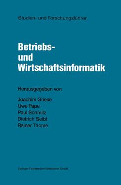 Studien- und Forschungsführer von Griese,  Joachim, Pape,  Uwe, Schmitz,  Paul, Seibt,  Dietrich, Thome,  Rainer