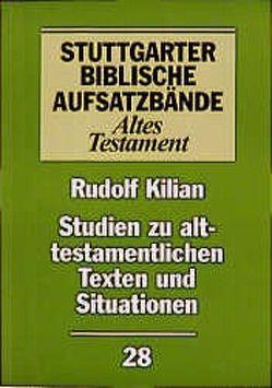 Studien zu alttestamentlichen Texten und Situationen von Kilian,  Rudolf, Werlitz,  Jürgen, Werner,  Wolfgang