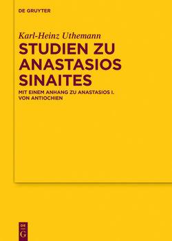 Studien zu Anastasios Sinaites von Uthemann,  Karl-Heinz