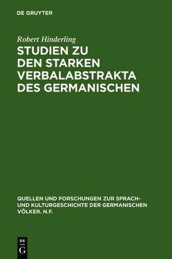 Studien zu den starken Verbalabstrakta des Germanischen von Hinderling,  Robert
