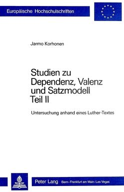 Studien zu Dependenz, Valenz und Satzmodell von Korhonen,  Jarmo