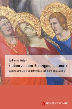 Studien zu einer Kreuzigung im Louvre von Weiger,  Katharina