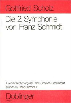 Studien zu Franz Schmidt / Die 2. Symphonie von Franz Schmidt von Scholz,  Gottfried