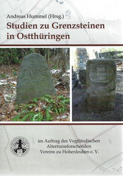 Studien zu Grenzsteinen in Ostthüringen von Hummel,  Andreas