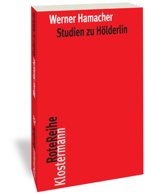 Studien zu Hölderlin von Hamacher,  Werner