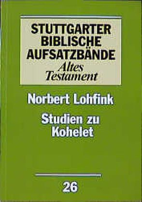 Studien zu Kohelet von Lohfink,  Norbert