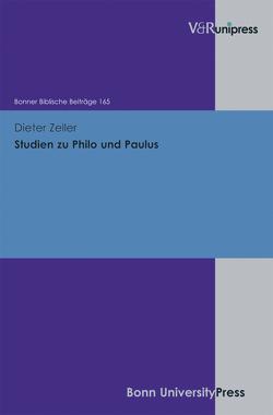 Studien zu Philo und Paulus von Berges,  Ulrich, Hoppe,  Rudolf, Zeller,  Dieter