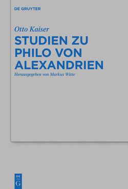 Studien zu Philo von Alexandrien von Hofmann,  Sina, Kaiser,  Otto, Witte,  Markus