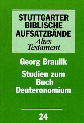 Studien zum Buch Deuteronomium von Braulik,  Georg, Dautzenberg,  Gerhard, Lohfink,  Norbert