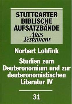 Studien zum Deuteronomium und zur deuteronomistischen Literatur von Dautzenberg,  Gerhard, Lohfink,  Norbert