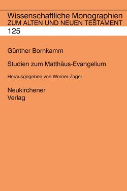 Studien zum Matthäus-Evangelium von Bornkamm,  Günther, Zager,  Werner