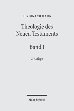 Studien zum Neuen Testament / Studien zum Neuen Testament von Frey,  Jörg, Hahn,  Ferdinand, Schlegel,  Juliane